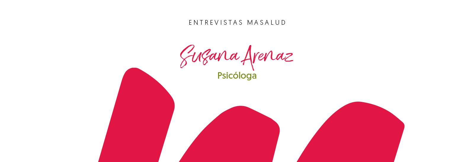 Más Masalud, Susana Arenaz,  Psicóloga