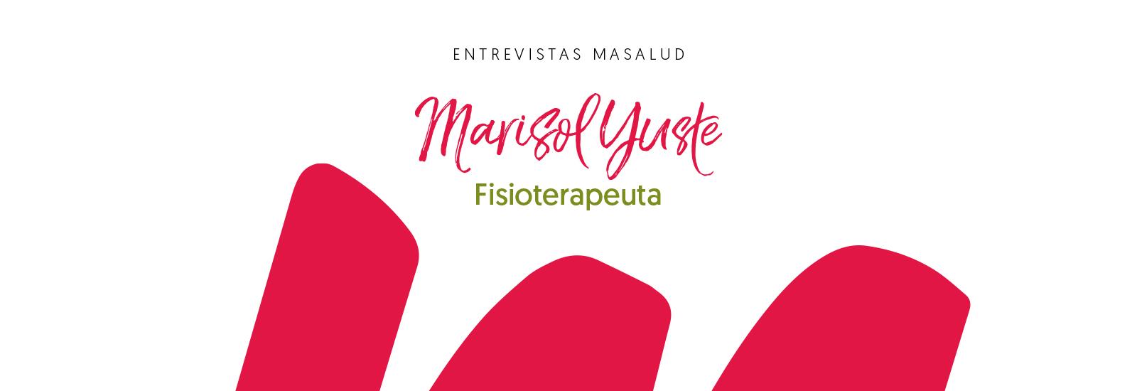 Más Masalud, Marisol Yuste, Fisioterapeuta